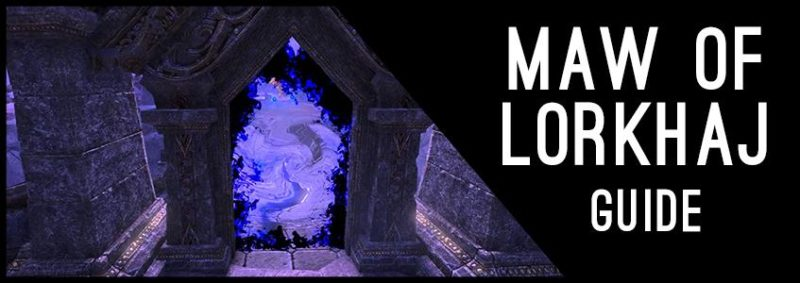 Maw of Lokhaj Guide for Elder Scrolls Online - AlcastHQ