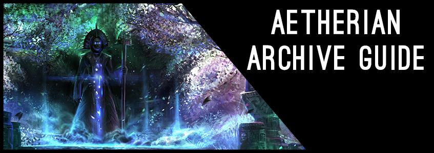 Aetherian Archive Guide