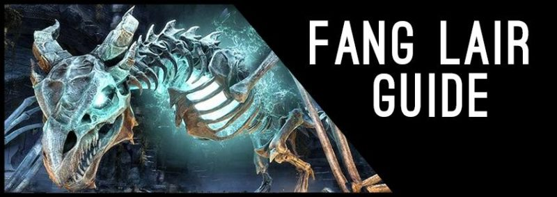 Fang Lair Guide