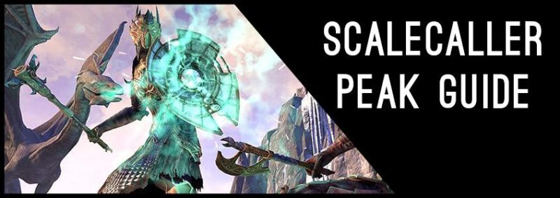 Scalecaller Peak Guide for Elder Scrolls Online - AlcastHQ