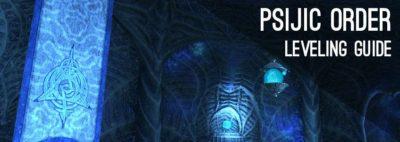 Psijic order Leveling Guide