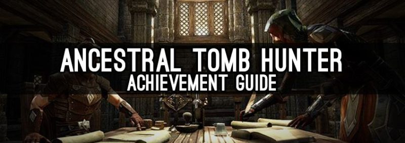 Ancestral Tombs Hunter Achievement