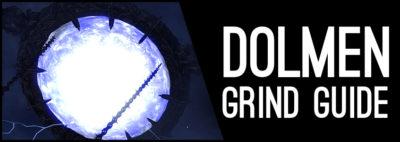 Dolmen Grind Guide