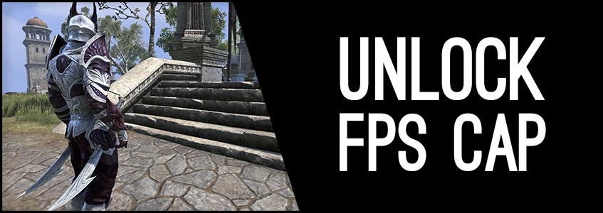 ESO FPS Cap unlock, unlock FPS in ESO