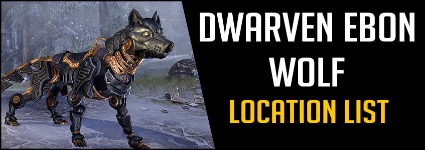 Dwarven Ebon Wolf Mount Location list Antiquties ESO