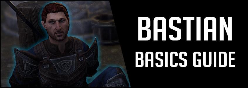 Bastian Basics Guide ESO