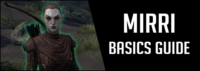 Mirri Basics Guide Banner ESO